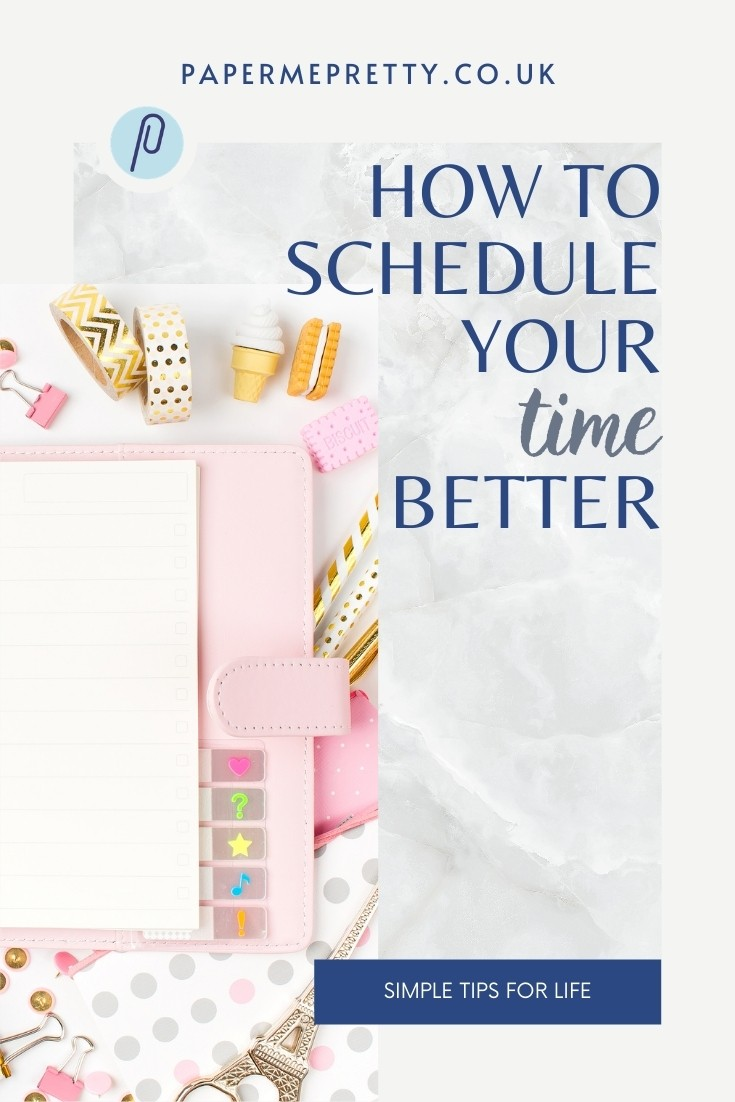 How to Schedule Your Time Better